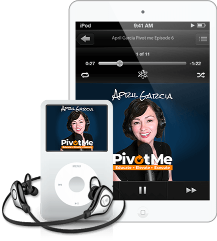 April Garcia's PivotMe Podcast